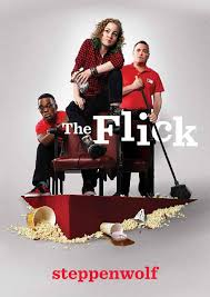 the flick program by steppenwolf theatre company issuu