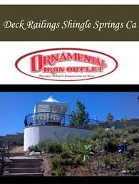 deck railings shingle springs ca by ornamental iron outlet issuu