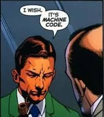 Code Meme - it s machine code know your meme