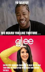 Glee Memes - yo dawg glee friday really funny pictures collection on picshag com