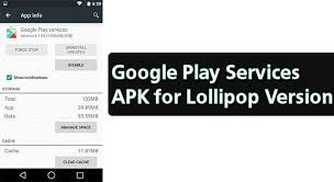 version of for android get play services version for lollipop android apk