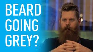 why have i gor grey hair in my 30s how to handle your beard going grey eric bandholz youtube