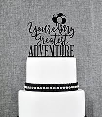 up cake topper up cake topper greatest adventure up themed wedding