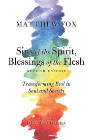sins of the spirit blessings of the flesh revised edition by