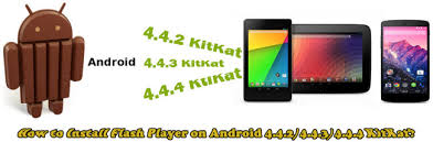 flash player android install flash player on android 4 4 2 4 4 3 4 4 4kitkat