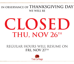 business closed thanksgiving sign festival collections