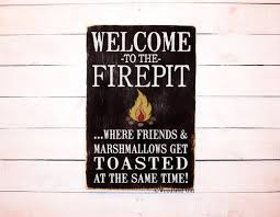 Firepit Signs Outdoor Signs Woodland Gift