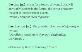 these meaning is that what you mean destiny x destination english as a
