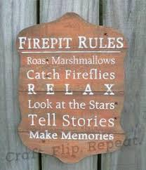 Firepit Signs Idea For Your Friend Welcome To My Pit Sign House