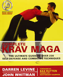 complete krav maga the ultimate guide to over 230 self defense