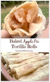 baked apple pie tortilla rolls tortilla rolls baked apples and