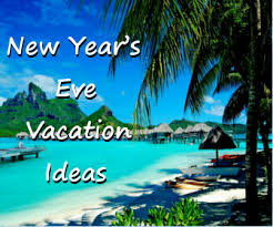 new year vacation spots 2016 best new year destination