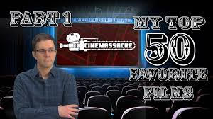 top 50 favorite films part 1 youtube