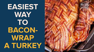 bacon wrapped turkey 5 fail proof steps to bacon wrap your