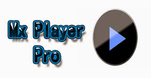 mx player apk free mx player pro apk free for android cracks files get