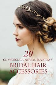 bridal hair accessories 20 glamorous ethereal and bridal hair accessories to
