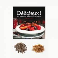 cuisine livre apprenez à cuisiner les insectes avec le livre et les accessoires