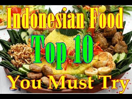 top 10 cuisines of the the top 10 indonesia cuisine you must try