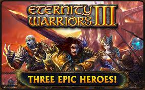 eternity warrior apk eternity warriors 3 apk data indexofdownload