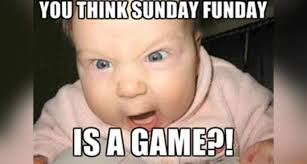 sunday memes funny sunday night memes and pics