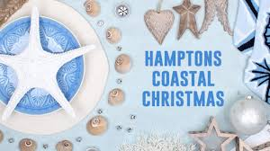 hamptons coastal christmas decorating theme youtube