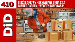 410 ogród zimowy drewniane okna cz 1 winter garden wooden