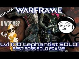 Warframe Memes - warframe lvl100 lephantis solo best boss killing warframe