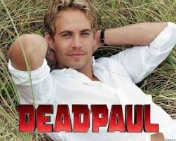 Walker Meme - dopl3r com memes paul walker with deadpool font