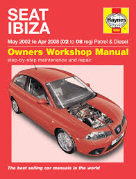 seat ibiza petrol u0026 diesel may 02 apr 08 haynes repair manual