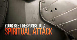 your best response to a spiritual attack by sermoncentral