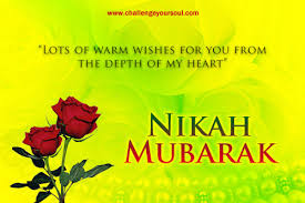 happy married wishes my sweet islam nikah mubarak warm wishes marriage