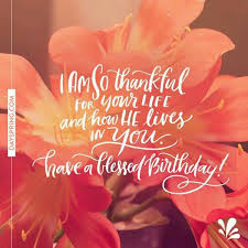 a blessed birthday happy birthday birthdays