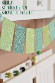 simple st patrick u0027s day garland the happy scraps