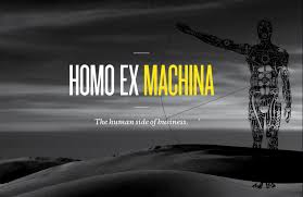Ex Machina Meaning by Homo Ex Machina The Human Side Of Business Idealog