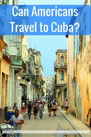 how to travel to cuba images Can americans travel to cuba the globetrotting teacher jpg