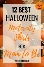 Halloween Maternity Shirts Walmart by Best 10 Halloween Maternity Shirt Ideas On Pinterest Christmas