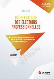 calcul repartition sieges elections professionnelles livre guide pratique des élections professionnelles