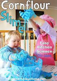 learn with play at home cornflour slime how to make and what not