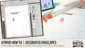 Decorated Envelopes Hybrid How To Decorated Envelopes The Digital Press