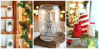 Decoration For Christmas Homemade by 43 Mason Jar Christmas Crafts Fun Diy Holiday Craft Projects