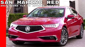 2018 acura tlx reviews and 2018 acura tlx v6 with advance package san marino red youtube