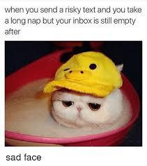 Sad Face Meme - 25 best memes about sad faces sad faces memes
