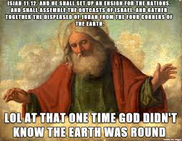 Meme God - flat earth god meme on imgur