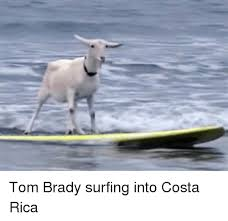 Costa Rica Meme - tom brady surfing into costa rica meme on esmemes com