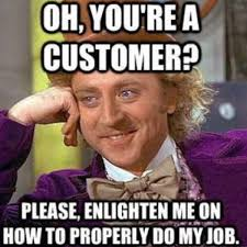 Working In Retail Memes - everyone should work retail at some point in their life so they