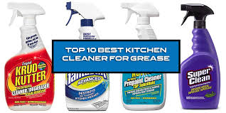 what is the best cleaner to remove grease from kitchen cabinets top 10 best kitchen cleaner for grease 2021 kitchenedia