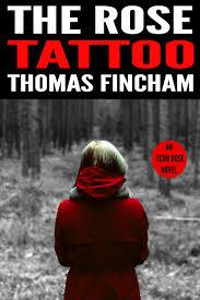 the rose tattoo 2 u2013 thomas fincham