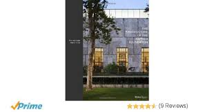 The Barnes Foundation Controversy The Architecture Of The Barnes Foundation Gallery In A Garden