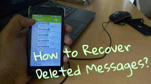 how to restore deleted messages on android how to recover deleted messages on android