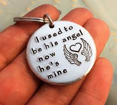 Remembrance Keychain I Used To Be His Angel Now He U0027s Mine Hand Stamped Remembrance